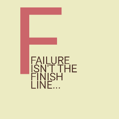 Failure isn't the finish line! stories