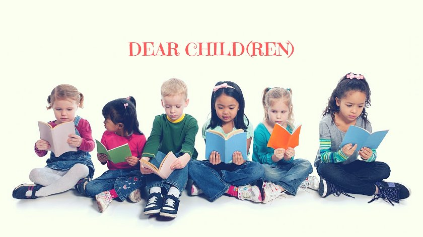 Dear child(ren) child stories