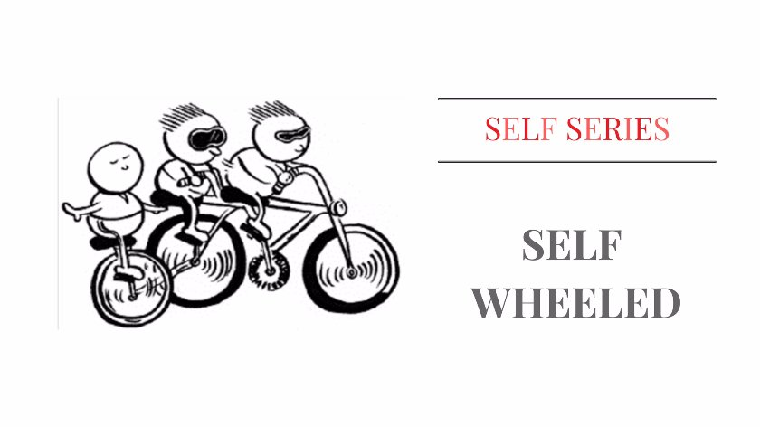 Self Wheeled selfseries stories